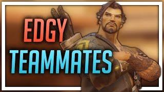 [Overwatch] Edgy Teammates (Hanzo)