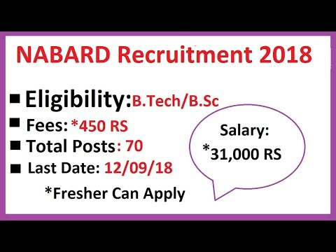 NABARD Recruitment 2018: Eligibility B.Tech/B.Sc, Fees, Preparation Tips | Govt Jobs 2018