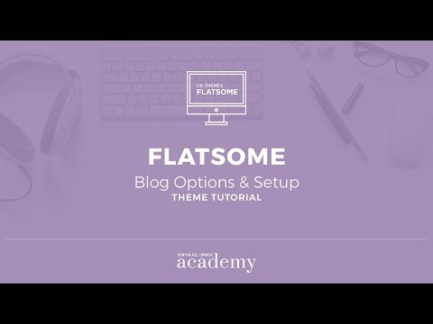 Flatsome Theme Tutorial - Blog Options & Setup