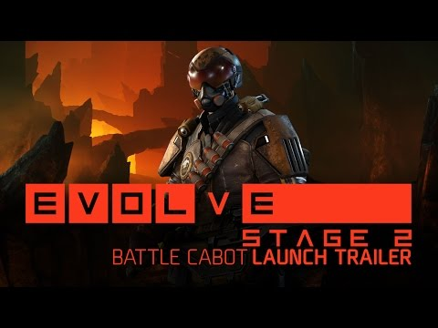 Evolve — Battle Cabot Launch Trailer
