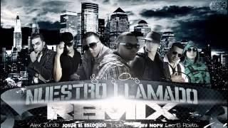 Yariel Y Omy Feat Baby Nory Leo Josue El Escogido Alex Zurdo Piche T7  Nuestro Llamado REMIX