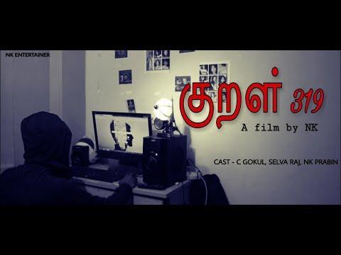 KURAL 319  - Tamil Short Film 2019 || by NK Prabin
