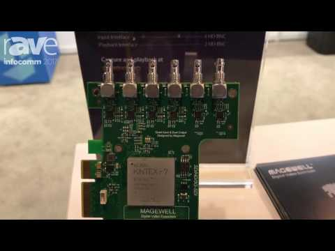 InfoComm 2017 Magewell Showcases Flex IO SDI 4i2o Playback Card