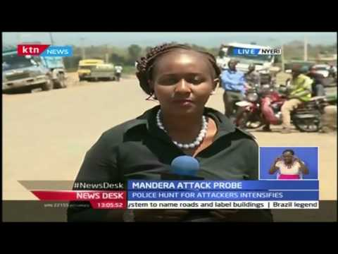 NewsDesk: Families of those killed in Mandera terror attack identify their kin