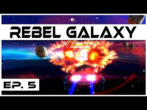 Rebel Galaxy - Ep. 5 - Escorting the Diplomat! - Let's Play
