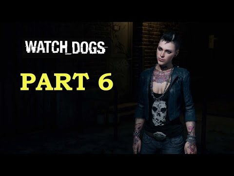 "Watch Dogs (PS4) Walkthrough / Playthrough Part 6 - ""Open Your World"""