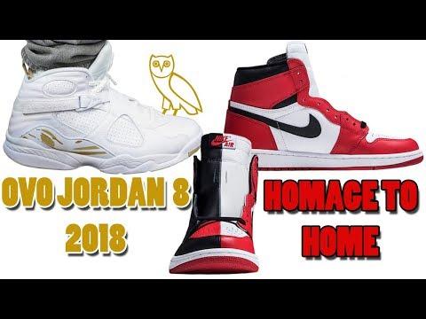 OVO Air Jordan 8 WHITE RELEASING 2018, Air Jordan 1 HOMAGE TO HOME and More