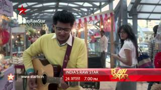 India's Raw Star Contestant Promo: Pehli Mohabbat