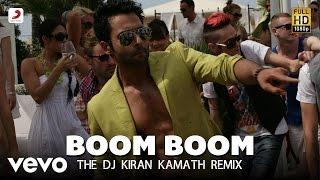 Boom Boom (The DJ Kiran Kamath Remix) - Ajab Gazabb Love | Sajid Wajid | Mika Singh