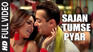 Sajan Tumse Pyar (Full Song) | Maine Pyaar Kyun Kiya | Salmaan Khan