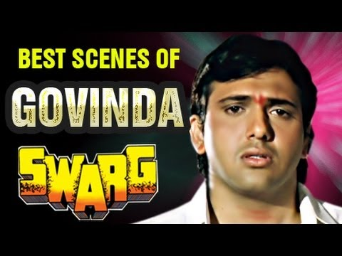 Best Scenes Of Govinda - Swarg