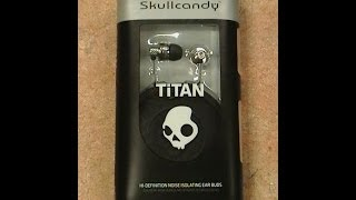 Video Skullcandy TiTan Earbuds Review MP3, 3GP, MP4, WEBM, AVI, FLV Juli 2018