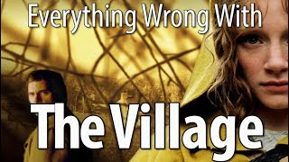 Video Everything Wrong With The Village In 15 Minutes Or Less MP3, 3GP, MP4, WEBM, AVI, FLV Januari 2019
