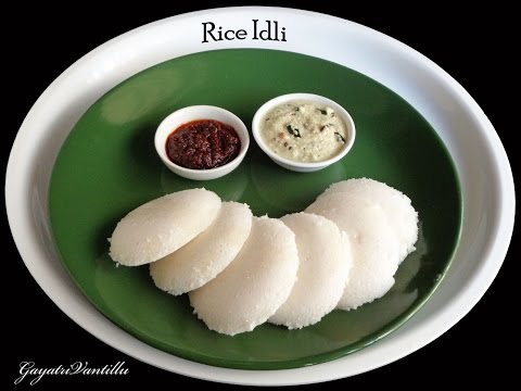 Soft Rice Idly / Idli - Indian Recipes Telugu Vantalu Andhra Recipes Vegetarian Recipes