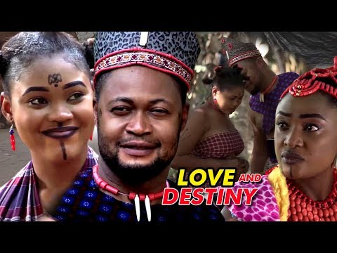 Love And Destiny Season 2 - 2018 Latest Nigerian Movie