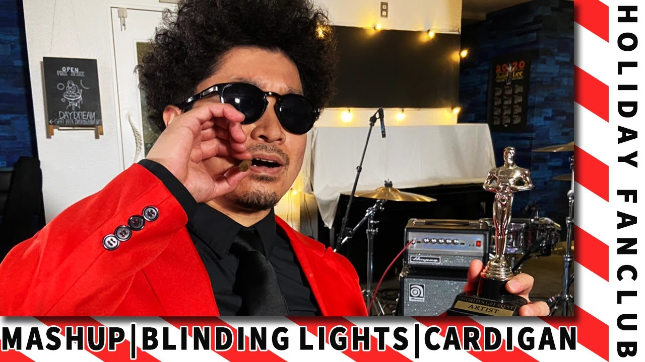 HOLIDAY FANCLUB - Blinding Lights (The Weeknd) × Cardigan (Taylor Swift)