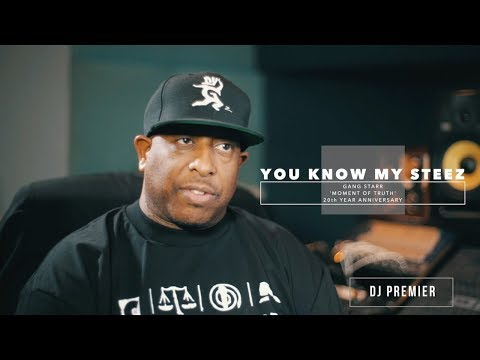 "DJ Premier Breaks Down Gang Starr's ""You Know My Steez"" 