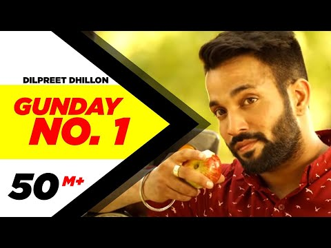 Download Gunday No. 1 | Dilpreet Dhillon | Latest Punjabi Songs 2014 | Speed Records HD Mp4 3GP Video and MP3