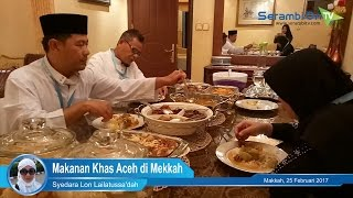 Makanan Khas Aceh di Mekkah