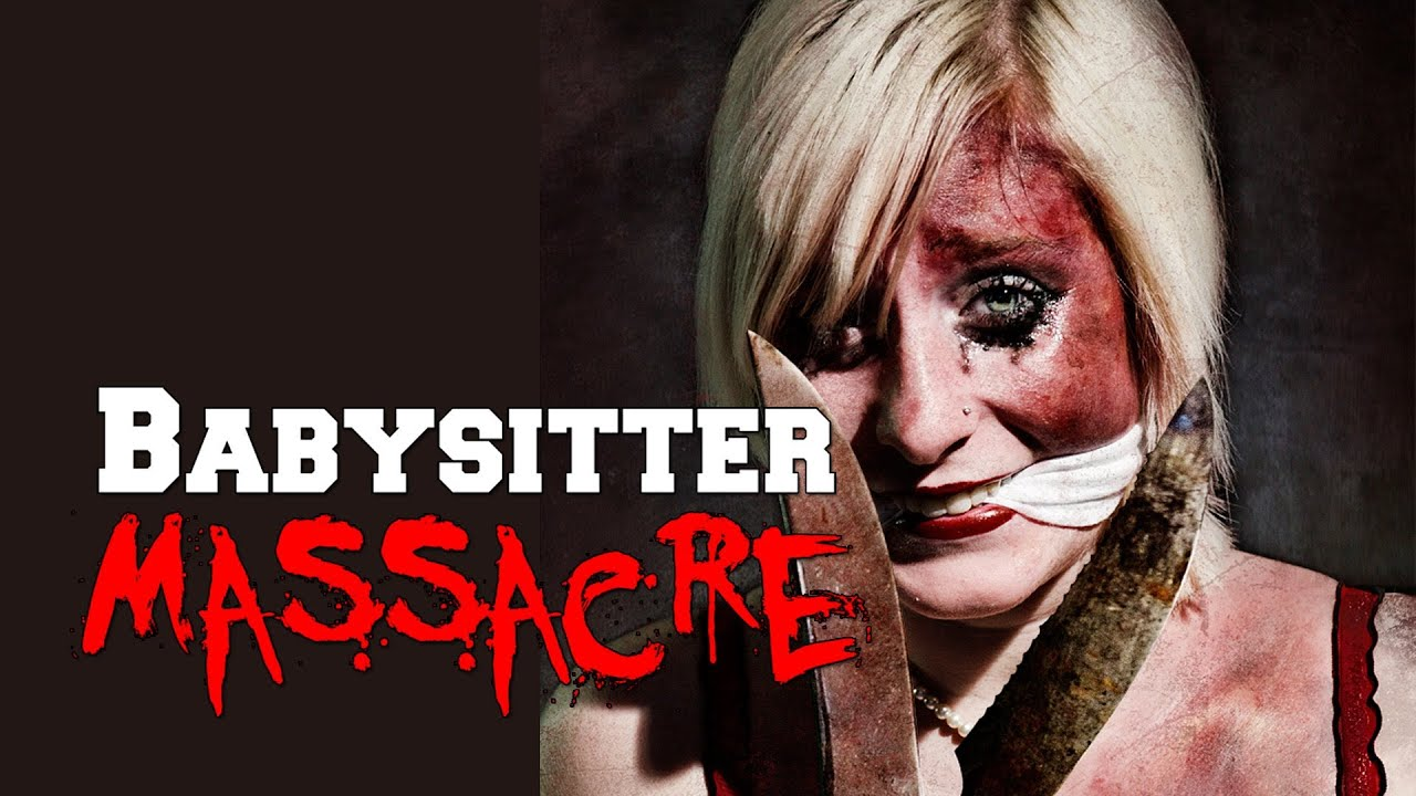 Babysitter Massacre (Official Trailer) WORLD PREMIERE