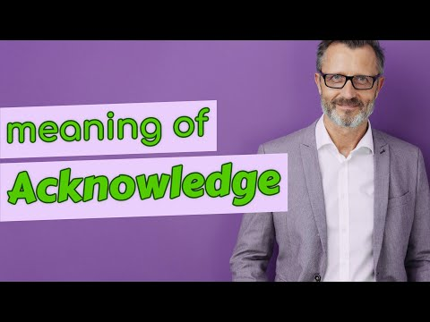Acknowledge | Meaning of acknowledge