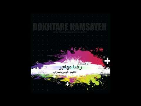 Reza Mohajer - Dokhtare Hamsaye DJMasoudRemix