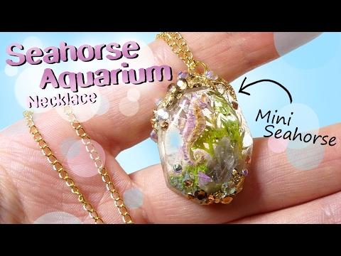 Seahorse Aquarium Necklace Tutorial DIY // Miniature Seahorse Jewelry_Legjobb videók: Akvárium