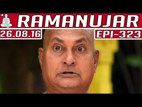Ramanujar-Epi-323-26-08-2016-Kalaignar-TV
