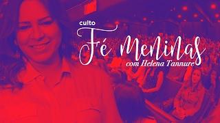 01/02/2017 – Culto Femeninas – Prª. Helena Tannure