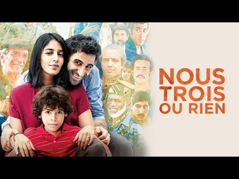 Nous trois ou rien (We Three or None) - French Film Trailer