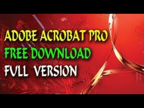 How to get Adobe Acrobat Pro (FULL version) Completely FREE