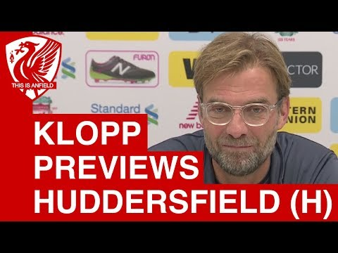 Jurgen Klopp Pre-Match Press Conference | Liverpool Vs. Huddersfield Town