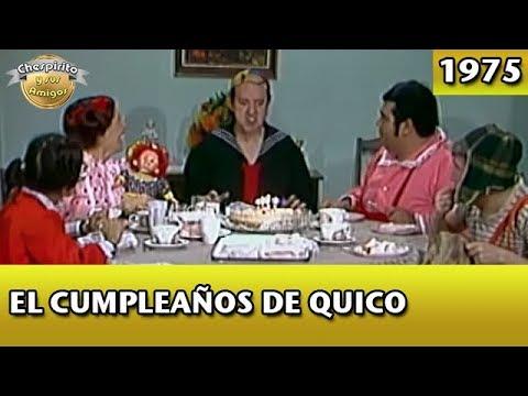 El Chavo  El cumpleaños de Quico (Completo)