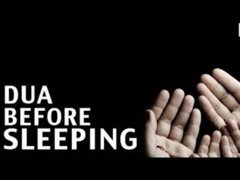 Supplication: Dua 1. Before sleeping with meaning / in Arabic and English translation