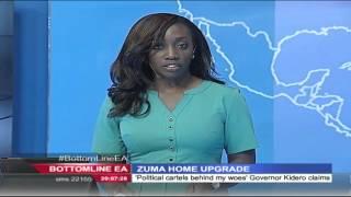 Bottomline East Africa - 9th February 2016 - Zuma Home Upgrade Case