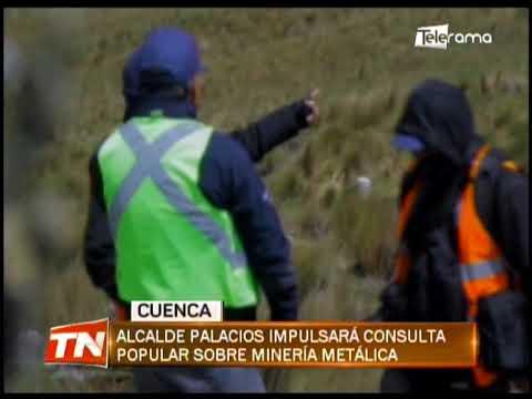 Alcalde Palacios impulsará consulta popular sobre minería metálica