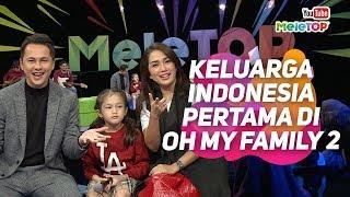 Video Keluarga Indonesia pertama di Oh My Family 2 | Andhika Pratama, Ussy Pratama | MeleTOP MP3, 3GP, MP4, WEBM, AVI, FLV November 2018