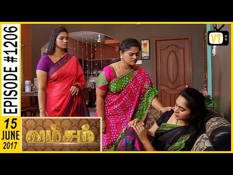 Vamsam - வம்சம் | Tamil Serial | Sun TV | Epi 1206 | 15/06/2017
