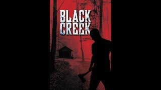 Nonton Black Creek Movie Review Film Subtitle Indonesia Streaming Movie Download