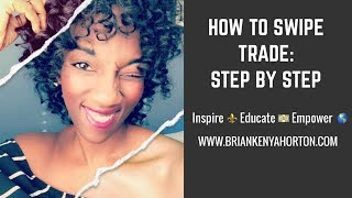 How to Swipe Trade: Step by Step