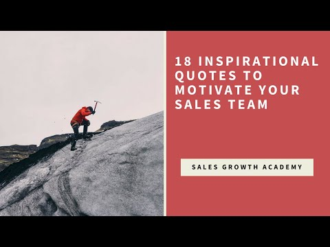 Encouraging quotes - 18 Inspirational Quotes to Motivate Your Sales Team