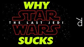 Video Why Star Wars: The Last Jedi SUCKS. A total review. MP3, 3GP, MP4, WEBM, AVI, FLV Maret 2018