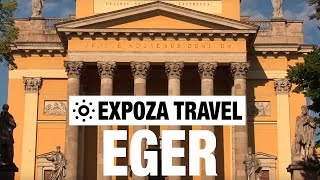 Eger Hungary  city photos : Eger (Hungary) Vacation Travel Video Guide