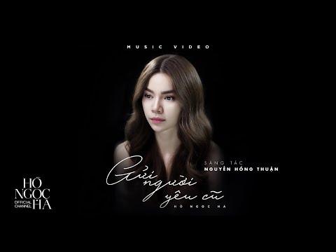 Gửi Người Yêu Cũ - Hồ Ngọc Hà (Official Music Video) - Thời lượng: 4:43.