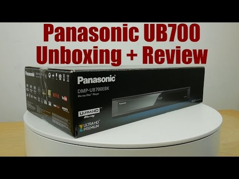 Panasonic UB700 4K Blu-ray Player Unboxing + Review