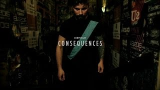 Video Corposant – Consequences (2016 OFFICIAL VIDEOCLIP)