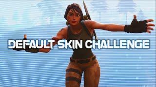Default Skin Challenge