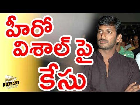 Criminal Case Lodged On Hero Vishal…!!!