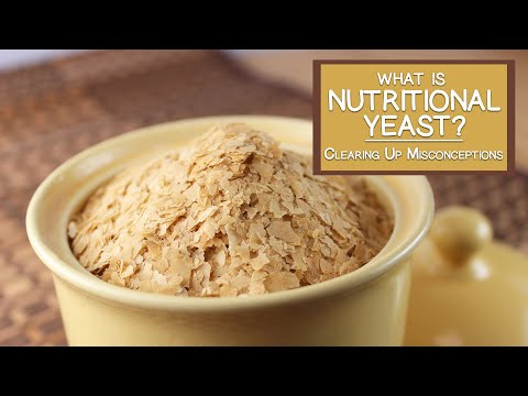 What Is Nutritional Yeast? Clearing Up Some Misconceptions