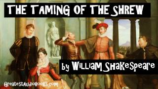 THE TAMING OF THE SHREW by William Shakespeare - FULL AudioBook